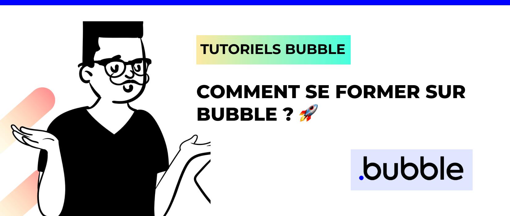 Tutoriel Bubble No Code Station